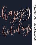 vector modern happy holidays... | Shutterstock .eps vector #764013982