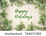 merry christmas and new year... | Shutterstock . vector #764071582