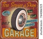 vintage tire service metal sign. | Shutterstock .eps vector #764086525