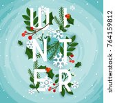 winter. leafs and snowflakes on ... | Shutterstock .eps vector #764159812