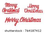 merry christmas lettering... | Shutterstock .eps vector #764187412