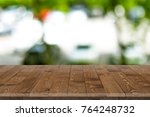 wooden worktop surface with old ... | Shutterstock . vector #764248732