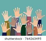 raised up hands. volunteering...   Shutterstock .eps vector #764263495