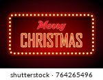 merry christmas retro light... | Shutterstock .eps vector #764265496