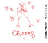 cheer text with glasses of...   Shutterstock .eps vector #764273416