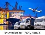 logistic transportation concept ... | Shutterstock . vector #764278816