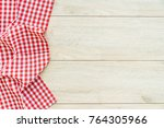 kitchen cloth on wood table... | Shutterstock . vector #764305966