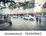 blurred people walking ... | Shutterstock . vector #764345062