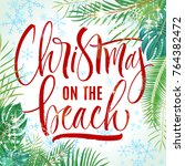 christmas on the beach... | Shutterstock .eps vector #764382472