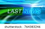 last news title  blue... | Shutterstock . vector #764383246