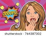 oops surprised pop art woman... | Shutterstock . vector #764387302