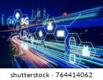 5g network wireless systems and ... | Shutterstock . vector #764414062