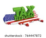 tax reform with united states... | Shutterstock . vector #764447872
