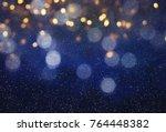 blurred bokeh light background  ... | Shutterstock . vector #764448382