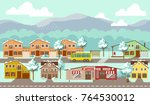 small town location. winter...   Shutterstock .eps vector #764530012