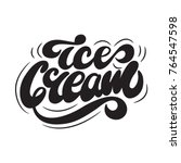 ice cream lettering logo design.... | Shutterstock .eps vector #764547598