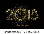 happy new year 2018   vector... | Shutterstock .eps vector #764577316