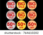 set of sale buttons or icons.... | Shutterstock .eps vector #764610202