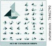 set of grunge tangram ships ...   Shutterstock .eps vector #76461790