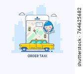 taxi service. online taxi order ... | Shutterstock .eps vector #764625682