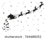 santa claus flying with deer.... | Shutterstock .eps vector #764688352