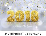 happy new year 2018. vector... | Shutterstock .eps vector #764876242
