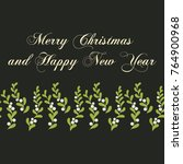 christmas mistletoe card.... | Shutterstock .eps vector #764900968