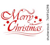 merry christmas text... | Shutterstock .eps vector #764916298