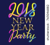 2018 new year party golden and... | Shutterstock .eps vector #765046882