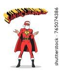 santa claus superhero pose | Shutterstock .eps vector #765074386