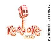 karaoke club lettering ... | Shutterstock .eps vector #765188362