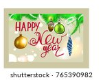 happy new year card. hand...   Shutterstock .eps vector #765390982
