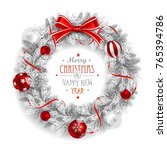 christmas wreath white with a... | Shutterstock .eps vector #765394786