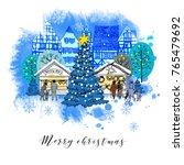 christmas market europe. hand... | Shutterstock .eps vector #765479692