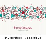 merry christmas and happy new... | Shutterstock .eps vector #765555535