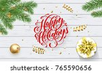 happy holidays golden... | Shutterstock .eps vector #765590656