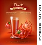 tomato juice ad  drinking glass ... | Shutterstock .eps vector #765676465