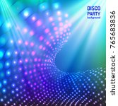 colorful and bright blue disco... | Shutterstock .eps vector #765683836