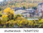 drops of rain on a window. blur ... | Shutterstock . vector #765697252