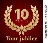 jubilee  golden laurel wreath... | Shutterstock .eps vector #76570732