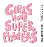 girls have super powers  ... | Shutterstock .eps vector #765717142