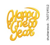 happy new year yellow... | Shutterstock .eps vector #765719512