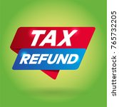 tax refund arrow tag sign. | Shutterstock .eps vector #765732205