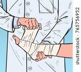 pop art doctor bandaging... | Shutterstock .eps vector #765756952