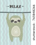 relaxed sloth hanging on a... | Shutterstock .eps vector #765848266
