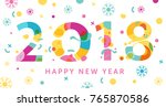 2018 happy new year holiday  on ... | Shutterstock .eps vector #765870586