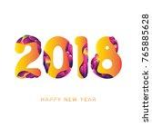 vector 2018 happy new year... | Shutterstock .eps vector #765885628