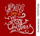 merry christmas hand drawn text ... | Shutterstock .eps vector #765957166