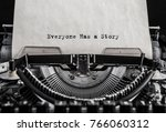 everyone has a story typed... | Shutterstock . vector #766060312