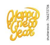 happy new year yellow... | Shutterstock . vector #766272736